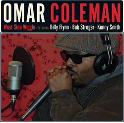 West Side Wiggle: Chicago Blues with Omar Coleman.