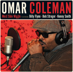 West Side Wiggle Blues CD features Omar Coleman.